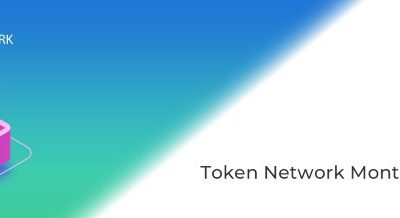 Token Network Monthly Update